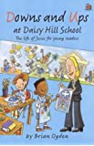 Downs and Ups at Daisy Hill School: The Life of Jesus for Young Readers