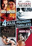 4 Pulse-Pounding Thrillers (Under Suspicion / Random Hearts / Against All Odds / Jagged Edge)