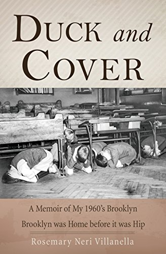 Duck and Cover: A Memoir of My 1960's Brooklyn