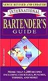 International Bartender's Guide, Eugene F. Shewmaker, 0345405447