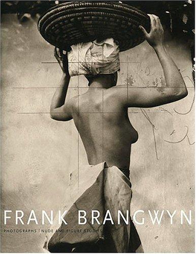 Frank Brangwyn: Photographs, Nude and Figure Studies pdf epub