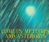 Comets, Meteors and Asteroids, Seymour Simon, 068812710X