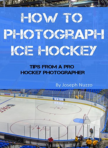 How to Photograph Ice Hockey: Tips From A Pro Hockey Photographer - Hockey Tips