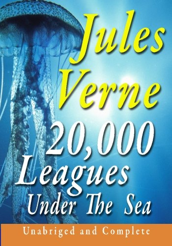 20,000 Leagues Under The Sea  Unabridged And Complete -