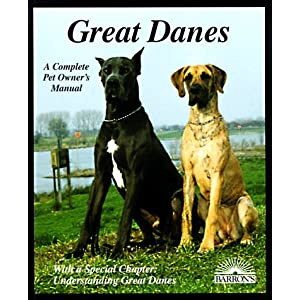 Great Danes: Everything About Purchase, Care, Nutrition, Breeding, Behavior, and Training With 46 Color Photos (Complete Pet Owner's Manual) 25
