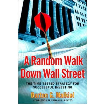 [ A Random Walk Down Wall Street: The Time-Tested Strategy for Successful Investing (Revised and Updated)[ A RANDOM WALK DOWN WALL STREET: THE TIME-TESTED STRATEGY FOR SUCCESSFUL INVESTING (REVISED AND UPDATED) ] By Malkiel, Burton Gordon ( Author )Jan-01-2004 Paperback