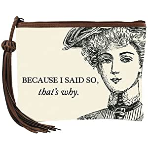 Santa Barbara Design Studio JKC Canvas Clutch with Tassel, Because I Said So, Off-White/Black/Brown
