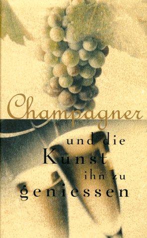 Champagner und die Kunst ihn zu geniessen
