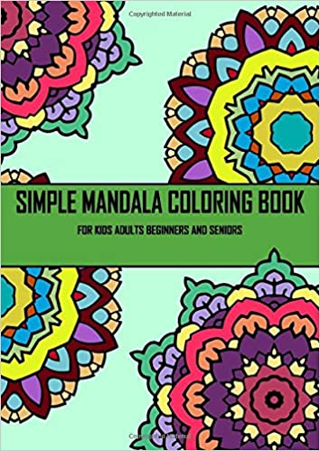Simple mandala coloring book for kids adults beginners and ...