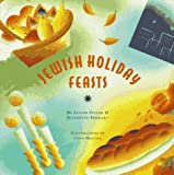 img - for Jewish Holiday Feasts (The Artful Kitchen Collection) book / textbook / text book