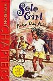 Solo Girl, Andrea Davis Pinkney, 0786812168
