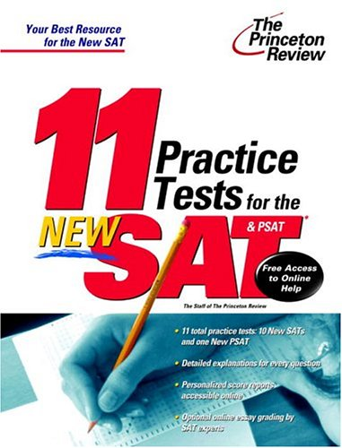 11 Practice Tests for the New SAT and PSAT: With Free Access to Online Score Reports and More SAT Help