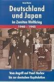 Deutschland und Japan im Zweiten Weltkrieg 1940-1945
