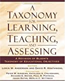 A Taxonomy for Learning, Teaching, and Assessing: A Revision of Bloom's Taxonomy of Educational Objectives, Abridged Edition