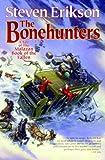 The Bonehunters, Steven Erikson, 0765310066