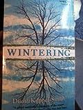 Wintering, Diana Kappel-Smith, 0070341915