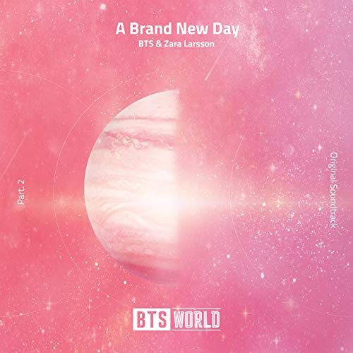 (A Brand New Day (BTS World Original Soundtrack) [Pt. 2])