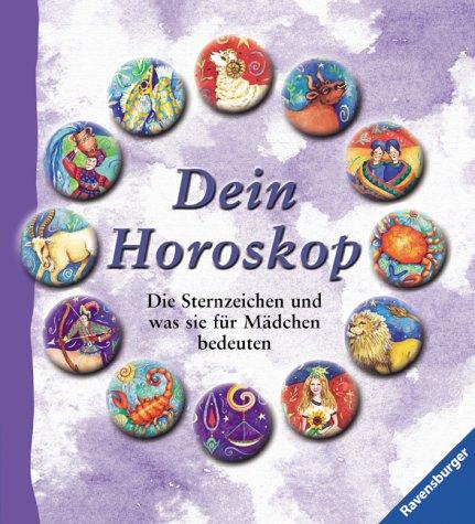 Download Dein Horoskop. Die Sternzeichen und was sie für Mädchen bedeuten. ( Ab 12 J.). pdf epub