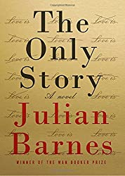 The Only Story: A novel