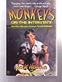 Monkeys on the Interstate and Other Tales from American's Favorite Zookeeper (Plume)