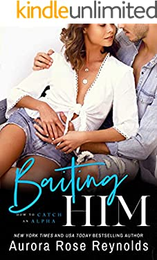 Baiting Him (How to Catch an Alpha Book 2)