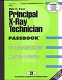 Principal X-Ray Technician, Jack Rudman, 0837309794