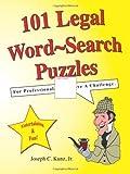 101 Legal Word-Search Puzzles, Joseph C. Kunz Jr., 1933230355