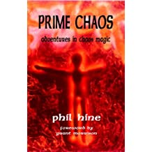 Prime Chaos: Adventures in Chaos Magic