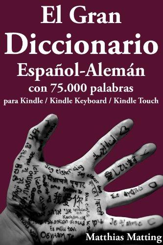 El Gran Diccionario Español-Alemán con 75.000 Palabras (Gran Diccionarios nº 2) (