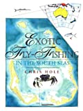 img - for Exotic Fly Fishing in the South Seas (Fly Fishing International) book / textbook / text book