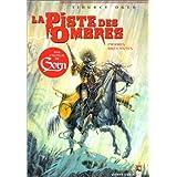 PISTE DES OMBRES T01 (LA) : PIERRES BRÛLANTES