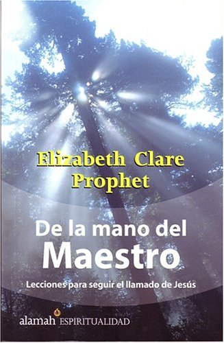 De la mano del Maestro/Walking with the Master: Answering the Call of Jesus (Spanish Edition)