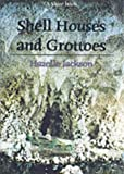 Shell Houses and Grottoes (Shire Album) (Shire Album S.)