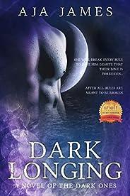 Dark Longing: A Novel of the Dark Ones (#1) (Pure/ Dark Ones Book 2)