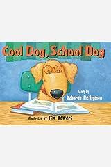 Cool Dog, School Dog Kindle Edition