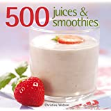 500 Juices and Smoothies