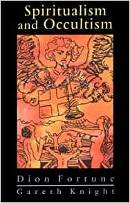 spiritualism and occultism dion fortune pdf