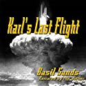 Karl's Last Flight Audiobook by Basil Sands Narrated by Basil Sands