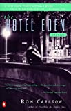 The Hotel Eden, Ron Carlson, 0140273891