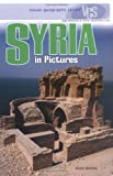 Syria in Pictures, Alison Behnke, 0822523965