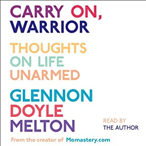 Carry On, Warrior Audiobook