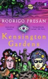 Front cover for the book Kensington Gardens by Rodrigo Fresán
