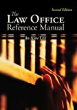 img - for The Law Office Reference Manual (McGraw-Hill Business Careers Paralegal Titles) book / textbook / text book