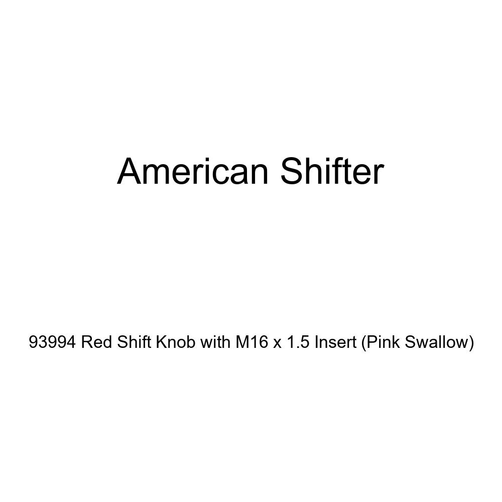 Pink Swallow American Shifter 93994 Red Shift Knob with M16 x 1.5 Insert