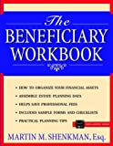 The Beneficiary Workbook, Martin M. Shenkman, 0471172111