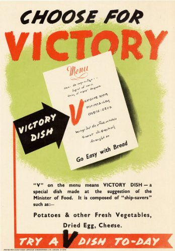3W4 Vintage WWII British Choose For Victory V Dish Rationing World War 2 Poster WW2 Re-Print - A2+ (610 x 432mm) 24