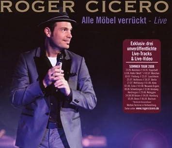 Alle Möbel Verrückt Live Roger Cicero Amazonde Musik