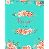 Recipe Notebook: 8x10 Large Recipe Book to Write In with Alphabetical Tabs | Romantic Rose Peony Flower Design Turquoise