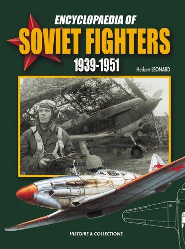 Soviet Fighter (Encyclopaedia of Soviet Fighters 1939-1951)