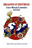 img - for Dragons in Distress: Asia's Miracle Economies in Crisis book / textbook / text book
